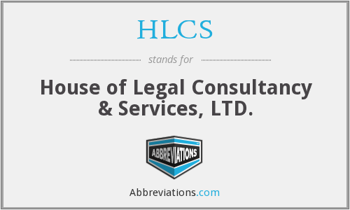 HLCS - House of Legal Consultancy & Services, LTD.