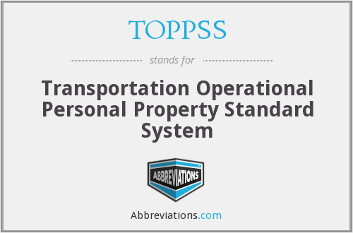 TOPPSS - Transportation Operational Personal Property Standard System