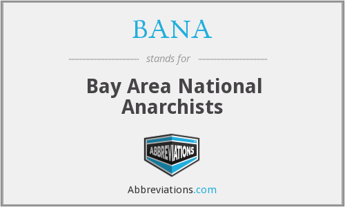 BANA - Bay Area National Anarchists