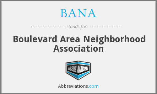 BANA - Boulevard Area Neighborhood Association