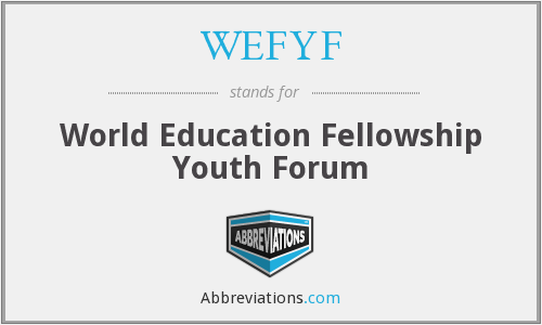 What does WEFYF stand for?