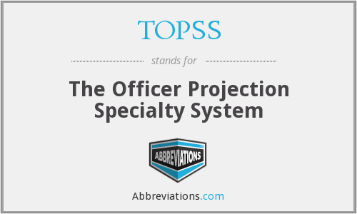TOPSS - The Officer Projection Specialty System