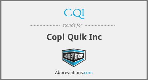 CQI - Copi Quik Inc