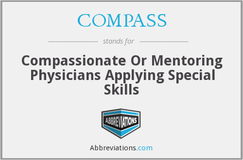 COMPASS - Compassionate Or Mentoring Physicians Applying Special Skills