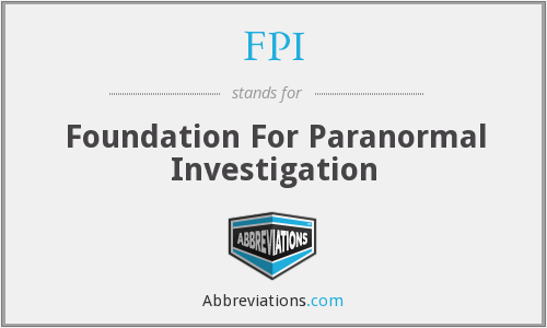 FPI - Foundation For Paranormal Investigation