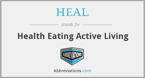 HEAL - Health Eating Active Living