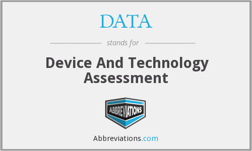 DATA - Device And Technology Assessment