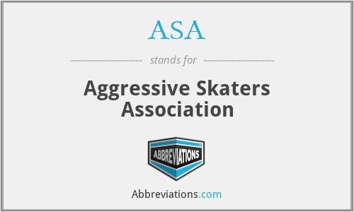 ASA - Aggressive Skaters Association