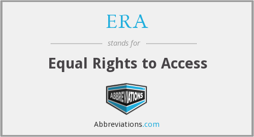 ERA - Equal Rights to Access