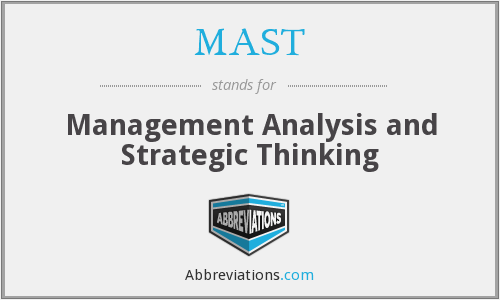 MAST - Management Analysis and Strategic Thinking