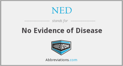 NED - No Evidence of Disease