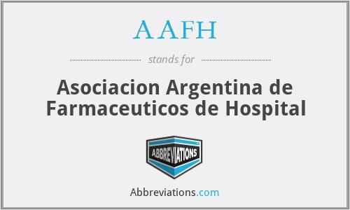 AAFH - Asociacion Argentina de Farmaceuticos de Hospital