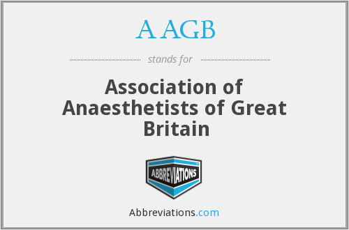 AAGB - Association of Anaesthetists of Great Britain