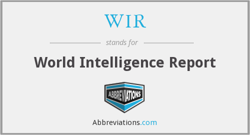 WIR - World Intelligence Report