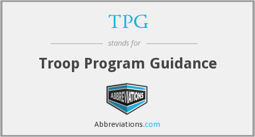 TPG - Troop Program Guidance