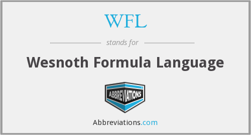 WFL - Wesnoth Formula Language