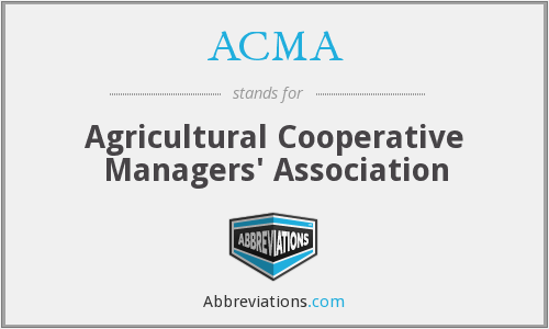 ACMA - Agricultural Cooperative Managers' Association