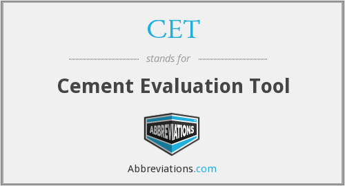 CET - Cement Evaluation Tool