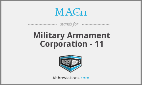 What does MAC-11 stand for?