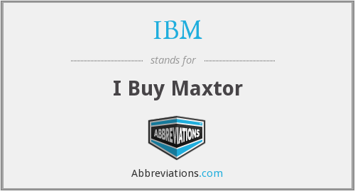 IBM - I Buy Maxtor