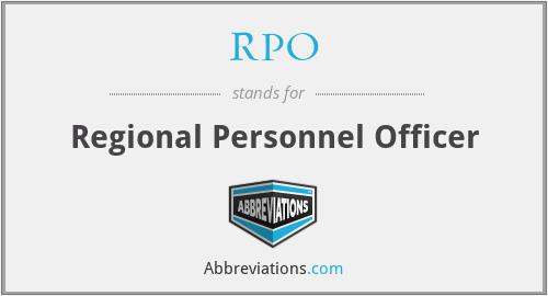 RPO - Regional Personnel Officer