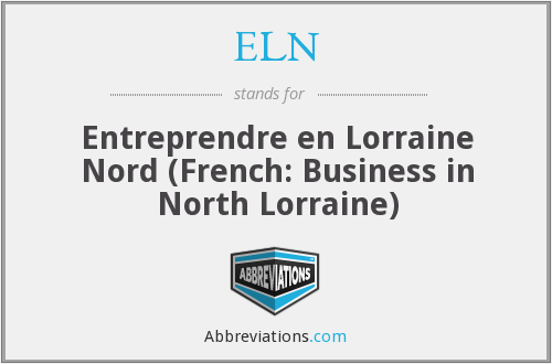 ELN - Entreprendre en Lorraine Nord (French: Business in North Lorraine)