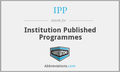 IPP - Institution Published Programmes