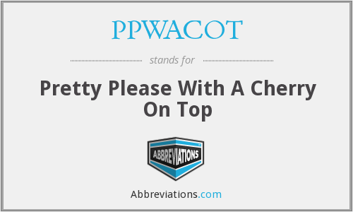 What does PPWACOT stand for?