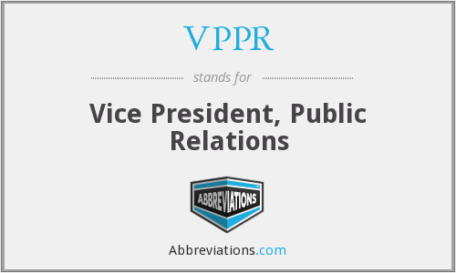 VPPR - Vice President, Public Relations