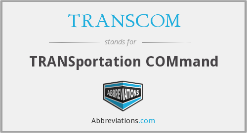 TRANSCOM - TRANSportation COMmand