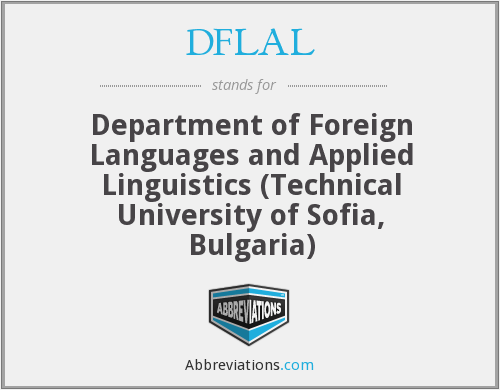 DFLAL - Department of Foreign Languages and Applied Linguistics (Technical University of Sofia, Bulgaria)