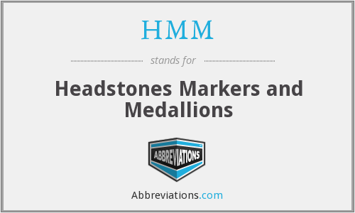HMM - Headstones Markers and Medallions