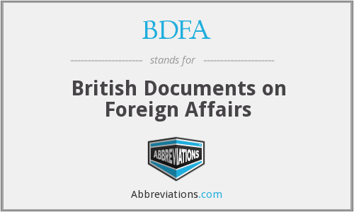 BDFA - British Documents on Foreign Affairs