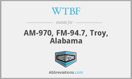 WTBF - AM-970, FM-94.7, Troy, Alabama