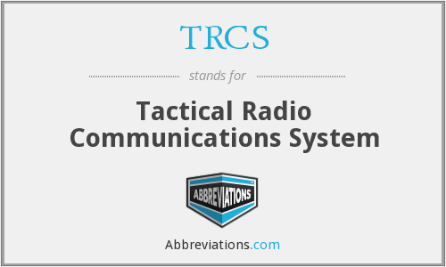 What does TRCS stand for?