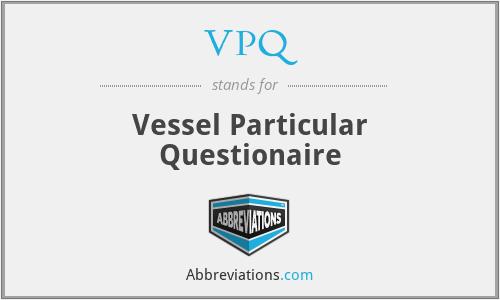 VPQ - Vessel Particular Questionaire