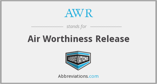 AWR - Air Worthiness Release