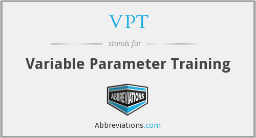VPT - Variable Parameter Training