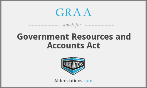 GRAA - Government Resources and Accounts Act