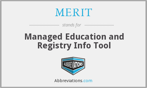MERIT - Managed Education and Registry Info Tool