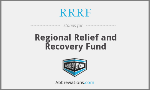 RRRF - Regional Relief and Recovery Fund