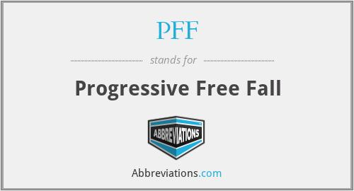 PFF - Progressive Free Fall