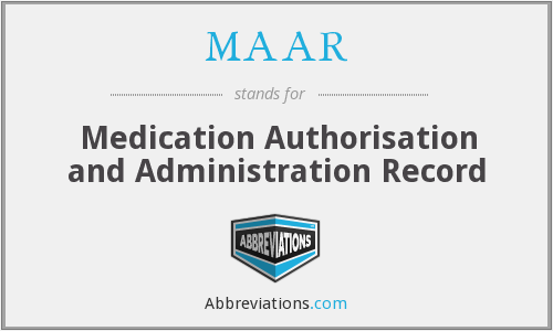 MAAR - Medication Authorisation and Administration Record