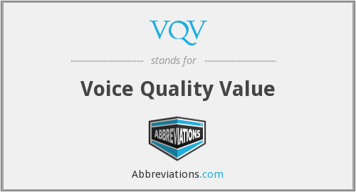 VQV - Voice Quality Value