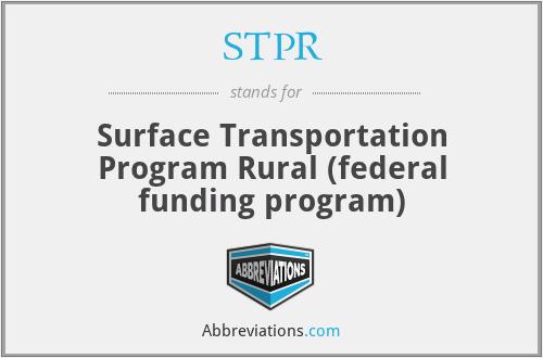 STPR - Surface Transportation Program Rural (federal funding program)