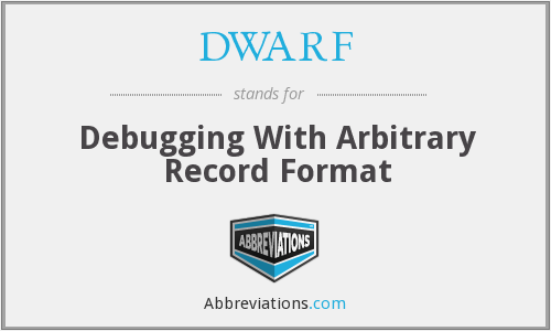 DWARF - Debugging With Arbitrary Record Format