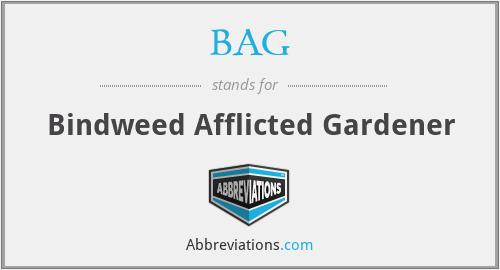 BAG - Bindweed Afflicted Gardener