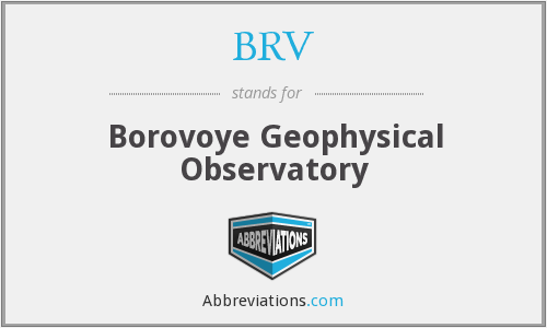 BRV - Borovoye Geophysical Observatory