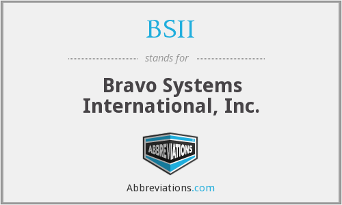 BSII - Bravo Systems International, Inc.