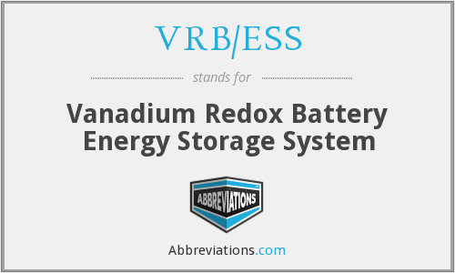 VRB/ESS - Vanadium Redox Battery Energy Storage System